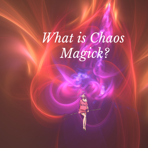 What Is Chaos Magick? * Frater Lucath Occultist